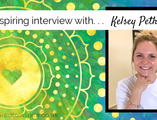 Be Inspired By Intuitive Wellness with Kelsey Petherick