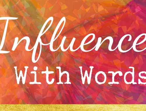 Influence With Words